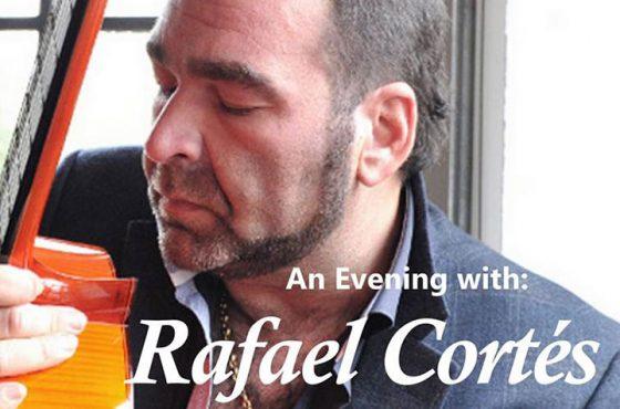 An Evening with Rafael Cortés