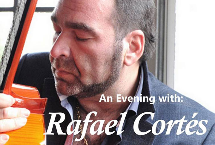 An Evening with Rafael Cortés